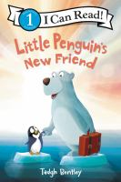 Cover image for Little Penguin's new friend / story by Laura Driscoll ; pictures by Tadgh Bentley.