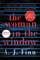 Cover image for The woman in the window [text (large print)] / A.J. Finn.