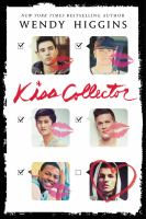 Cover image for Kiss collector / Wendy Higgins.