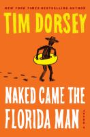 Cover image for Naked came the Florida man / Tim Dorsey.