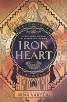 Cover image for Iron heart / Nina Varela ; map by Maxime Plasse.