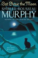 Cover image for Cat chase the moon / Shirley Rousseau Murphy.