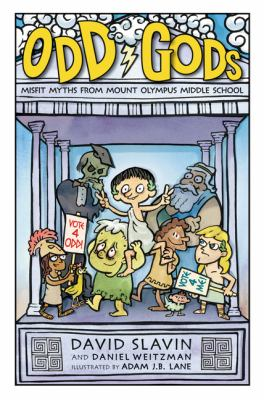 Cover image for Odd gods / by David Slavin and Daniel Weitzman ; illustrated by Adam J.B. Lane.