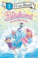 Cover image for Pinkalicious and the merminnies / by Victoria Kann.