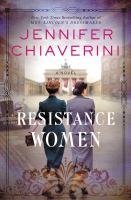 Cover image for Resistance women / by Jennifer Chiaverini.