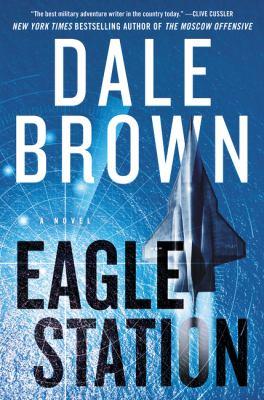 Cover image for Eagle station:  a novel