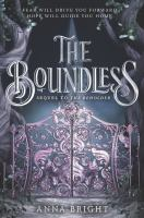 Cover image for The boundless / Anna Bright.