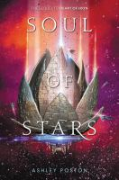 Cover image for Soul of stars / Ashley Poston.