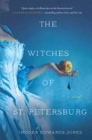 Cover image for The witches of St. Petersburg / Imogen Edwards-Jones.