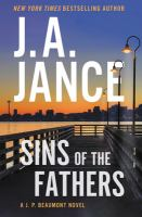 Cover image for Sins of the fathers / J. A. Jance.