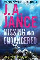 Cover image for Missing and endangered / J.A. Jance.