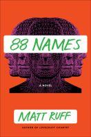 Cover image for 88 names / Matt Ruff.