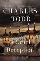 Cover image for A cruel deception / Charles Todd.