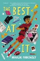Cover image for The best at it / Maulik Pancholy.