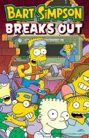 Cover image for Bart Simpson breaks out / Matt Groening.