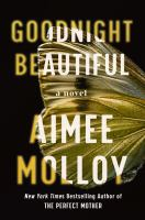 Cover image for Goodnight beautiful / Aimee Molloy.