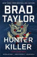 Cover image for Hunter killer / Brad Taylor.
