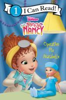 Cover image for Operation fix Marabelle / adapted by Nancy Parent ; based on the episode by Laurie Israel ; illustrations by the Disney Storybook Art Team.