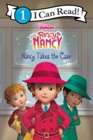 Cover image for Nancy takes the case / adapted by Victoria Saxon ; based on the episode by Laurie Israel ; illustrations by the Disney Storybook Art Team.