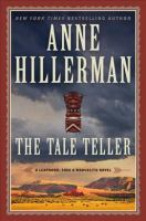 Cover image for The tale teller [sound recording] / Anne Hillerman.