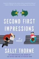 Cover image for Second First Impressions: A Novel