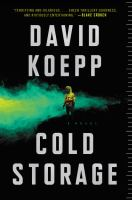 Cover image for Cold storage / David Koepp.