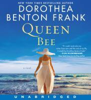 Cover image for Queen bee [sound recording] / Dorothea Benton Frank.