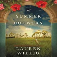 Cover image for The summer country [sound recording] / Lauren Willig.