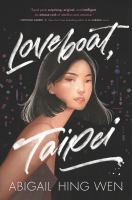 Cover image for Loveboat, Taipei / Abigail Hing Wen