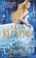 Cover image for Chasing Cassandra / Lisa Kleypas.