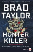 Cover image for Hunter killer [text (large print)] / Brad Taylor.