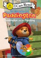 Cover image for The adventures of Paddington : Paddington and the painting / adapted by Alyssa Satin Capucilli.