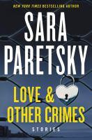 Cover image for Love & other crimes [sound recording] : stories / Sara Paretsky.