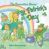 Imagen de portada para The Berenstain Bears' St. Patrick's Day / Mike Berenstain.
