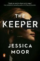 Cover image for The keeper / Jessica Moor.
