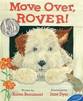 Cover image for Move over, Rover! / Karen Beaumont ; illustrated by Jane Dyer.