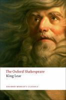 Cover image for The history of King Lear / William Shakespeare ; edited by Stanley Wells on the basis of a text prepared by Gary Taylor.