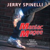 Cover image for Maniac Magee [sound recording] / Jerry Spinelli.