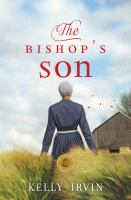 Cover image for The bishop's son / Kelly Irvin.