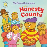Cover image for The Berenstain Bears honesty counts / by Mike Berenstain.