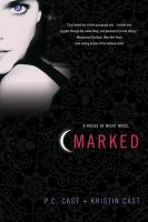 Cover image for Marked / P.C. Cast and Kristin Cast.