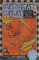 Cover image for The cat on the mat is flat / Andy Griffiths ; illustrated by Terry Denton.