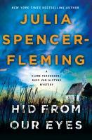 Imagen de portada para Hid from our eyes / Julia Spencer-Fleming.