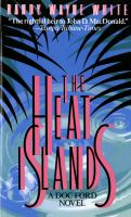 Cover image for The Heat Islands / Randy Wayne White.