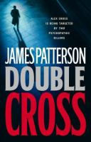 Cover image for Double cross / by James Patterson.
