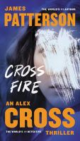 Cover image for Cross fire [text (large print)] / James Patterson.