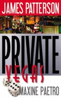 Cover image for Private Vegas / James Patterson and Maxine Paetro.