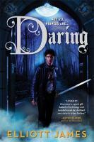 Cover image for Daring / Elliott James.