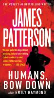 Imagen de portada para Humans, bow down [text (large print)] / James Patterson and Emily Raymond with Jill Dembowski ; illustrations by Alexander Ovchinnikov.