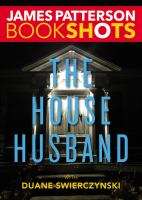 Cover image for The house husband / James Patterson with Duane Swierczynski.